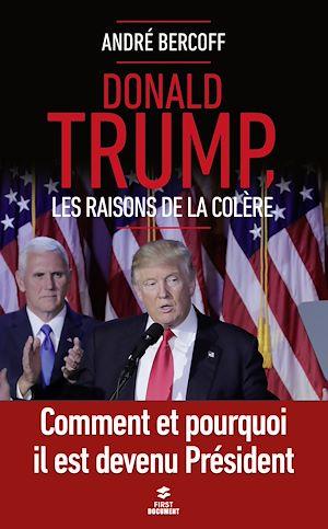 Téléchargez le livre :  Donald Trump. Les raisons de la colère