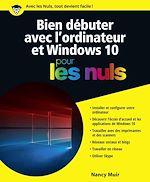 Télécharger cet ebook : Bien débuter avec l'ordinateur et Windows 10 pour les Nuls