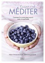Télécharger le livre :  Cuisiner c'est méditer