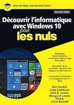 Télécharger cet ebook : Découvrir l'informatique avec Windows 10 Mégapoche Pour les Nuls, nelle édition