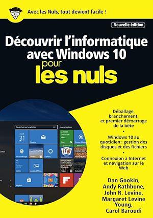 Téléchargez le livre :  Découvrir l'informatique avec Windows 10 Mégapoche Pour les Nuls, nelle édition