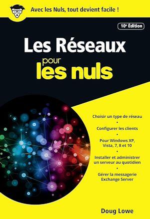 Téléchargez le livre :  Les Réseaux pour les Nuls version poche 10e ed