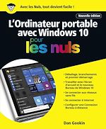Télécharger cet ebook : L'ordinateur Portable avec Windows 10 Pour les Nuls, nouvelle édition