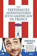 Télécharger le livre :  Les trépidantes aventures d'un Américain en France