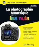 Télécharger cet ebook : La Photographie numérique pour les Nuls, 18e édition