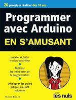 Télécharger le livre :  Programmer en s'amusant Arduino, Mégapoche Pour les Nuls
