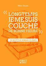 """Télécharger le livre :  Petit livre de - """" Longtemps, je me suis couché de bonne heure """" : 150 incipits de romans célèbres"""