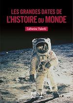 Télécharger cet ebook : Petit livre de - Les grandes dates de l'Histoire du monde NE