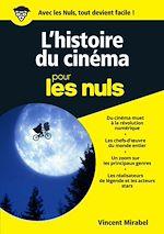 Télécharger cet ebook : L'Histoire du cinéma illustrée pour les Nuls, nelle édition