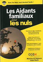 Télécharger le livre :  Les Aidants familiaux pour les Nuls poche