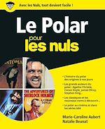 Télécharger le livre :  Le Polar pour les Nuls, grand format