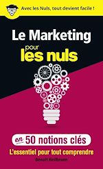 Télécharger cet ebook : Le marketing pour les Nuls en 50 notions clés
