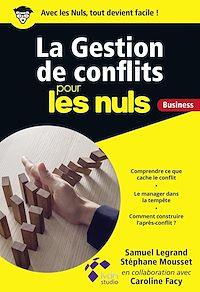 Télécharger le livre : La Gestion de conflits pour les Nuls Business