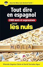 Télécharger le livre :  2000 mots et expressions pour tout dire en espagnol pour les Nuls grand format