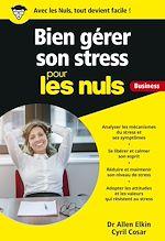 Télécharger le livre :  Gérer son stress pour les Nuls Business