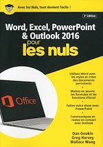 Télécharger le livre :  Word, Excel, PowerPoint et Outlook 2016 pour les Nuls mégapoche, 2e édition