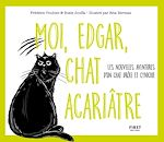 Télécharger le livre :  Moi, Edgar, chat acariâtre tome 2 - Les nouvelles aventures d'un chat drôle et cynique