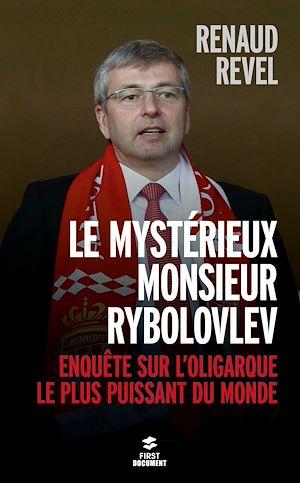 Téléchargez le livre :  Le mystérieux Monsieur Rybolovlev