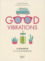 Télécharger le livre :  Good vibrations, le bonheur à la californienne