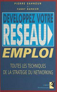 Télécharger le livre : Développez votre réseau emploi