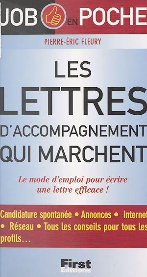 Téléchargez le livre :  Les lettres d'accompagnement qui marchent