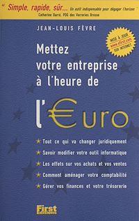 Télécharger le livre : Mettez votre entreprise à l'heure de l'euro