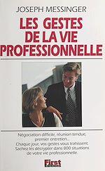 Télécharger le livre :  Les gestes de la vie professionnelle