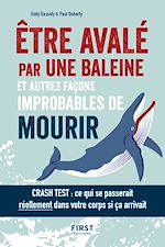 Télécharger le livre :  Être avalé par une baleine et autres façons improbables de mourir