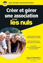 Télécharger le livre :  Créer et gérer une association pour les Nuls, poche