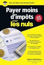 Télécharger le livre :  Payer moins d'impôts 2018-2019 pour les Nuls, poche