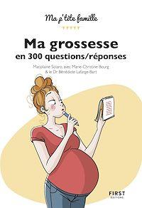 Télécharger le livre : Ma grossesse en 300 questions, 2e édition / réponses