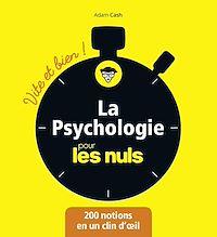 Télécharger le livre : La Psychologie pour les Nuls - Vite et Bien