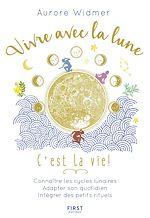 Télécharger le livre :  Vivre avec la lune, c'est la vie !