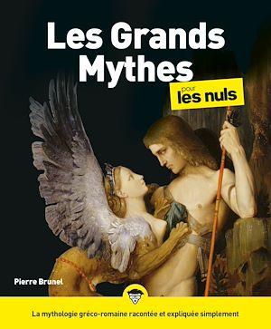 Téléchargez le livre :  Les Grands Mythes pour les Nuls
