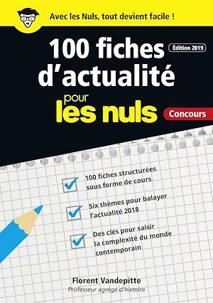 Téléchargez le livre :  100 fiches d'actualité pour les Nuls