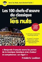 Télécharger le livre :  Les 100 chefs-d'oeuvre du classique pour les Nuls, poche
