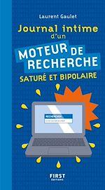 Télécharger le livre :  Journal intime d'un moteur de recherche