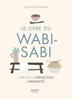 Télécharger le livre :  Le Livre du wabi-sabi - L'art du parfaitement imparfait