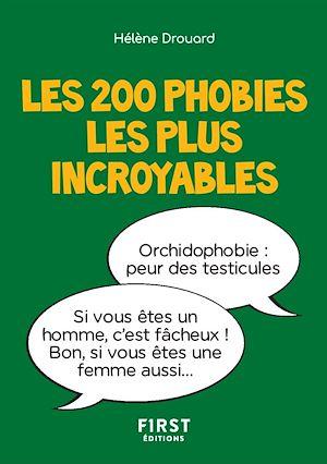 Téléchargez le livre :  Les 200 phobies les plus incroyables