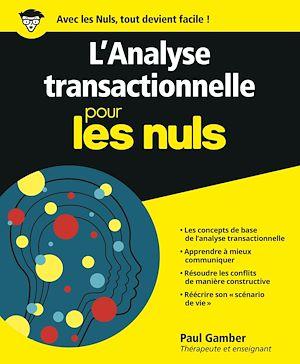 Téléchargez le livre :  L'Analyse transactionnelle pour les Nuls