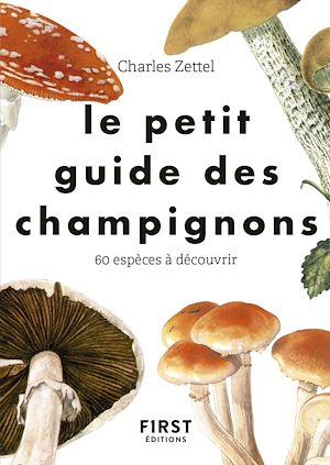 Téléchargez le livre :  Le Petit guide des champignons - 60 espèces à découvrir