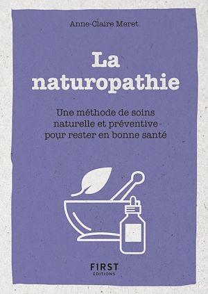 Téléchargez le livre :  Le Petit Livre de la naturopathie - Une méthode de soin naturelle et préventive pour rester en bonne santé