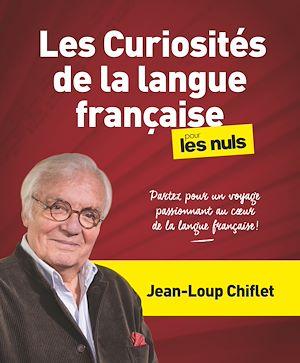 Téléchargez le livre :  Les Curiosités de la langue française pour les Nuls