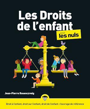 Téléchargez le livre :  Les droits de l'enfant pour les Nuls