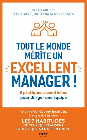 Téléchargez le livre :  Tout le monde mérite un excellent manager - 6 pratiques essentielles pour diriger une équipe