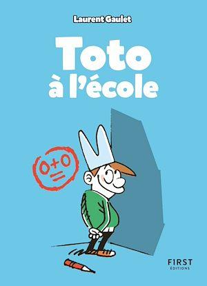 Téléchargez le livre :  Toto à l'école : les meilleurs blagues pour faire rire les copains à la récré, cancres et premiers de la classe compris ! (7 ans et +)