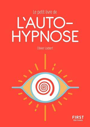 Téléchargez le livre :  Le Petit Livre de l'autohypnose