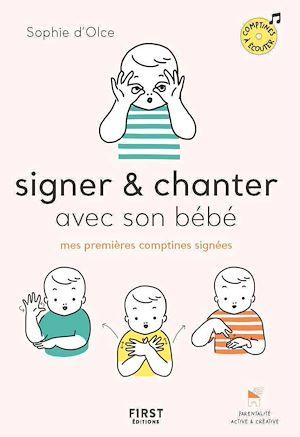 Téléchargez le livre :  Signer et chanter avec son bébé