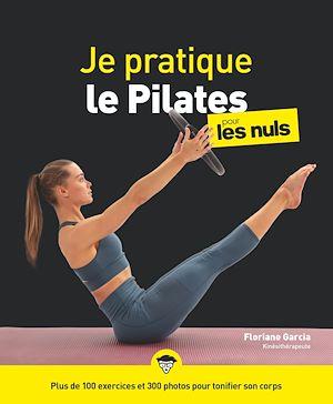 Téléchargez le livre :  Je pratique le Pilates pour les Nuls, grand format