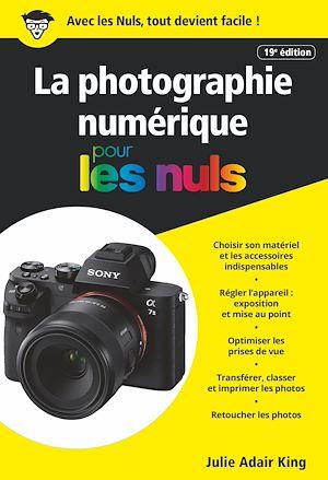 Téléchargez le livre :  La Photographie numérique pour les Nuls, poche, 19e éd.